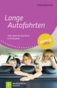 Lange Autofahrten - Christa Baumann