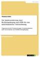 Die Implementierung einer Rechnungslegung nach IFRS für eine mittelständische Unternehmung - Thomas Kühn