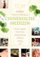 Handbuch Traditionelle Chinesische Medizin (TCM)