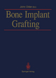 Bone Implant Grafting