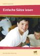 Einfache Sätze lesen - Michael Junga; Ellen Schulte-Bunert