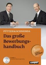 Das große Bewerbungshandbuch - Christian Püttjer, Uwe Schnierda