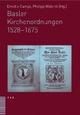 Basler Kirchenordnungen 1528–167 - Emidio Campi; Philipp Wälchli