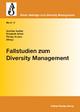 Fallstudien zum Diversity Management - Florian Krause;  Elisabeth Göbel;  Günther Vedder (Hrsg.)