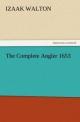 The Complete Angler 1653 - Izaak Walton
