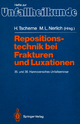 Repositionstechnik bei Frakturen und Luxationen