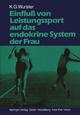 Einfluß von Leistungssport auf das endokrine System der Frau