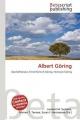 Albert Goring - Lambert M Surhone; Mariam T Tennoe; Susan F Henssonow