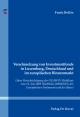 Verschmelzung von Investmentfonds in Luxemburg, Deutschland und im europäischen Binnenmarkt