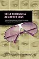Exile through a Gendered Lens - Gesa Zinn; Maureen Tobin Stanley