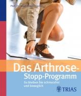 Das Arthrose-Stopp-P..