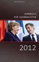 Jahrbuch für Journalisten 2012 - Johann Oberauer