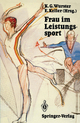 Frau im Leistungssport