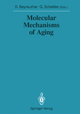 Molecular Mechanisms of Aging