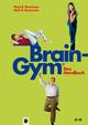 Brain-Gym® - das Handbuch