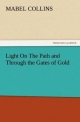 Light On The Path and Through the Gates of Gold - Mabel Collins