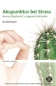 Akupunktur bei Stress - Brunhild Stehr