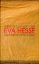 Eva Hesse - Petra Reichensperger