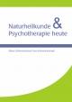 Naturheilkunde & Psychotherapie heute