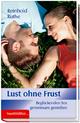 Lust ohne Frust - Reinhold Ruthe