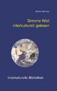 Simone Weil interkulturell gelesen - Reiner Wimmer