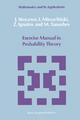 Exercise Manual in Probability Theory - J. Stoyanov; I. Mirazchiiski; Z. Ignatov; M. Tanushev
