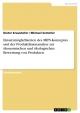 Einsatzmöglichkeiten des MIPS-Konzeptes und der Produktlinienanalyse zur ökonomischen und ökologischen Bewertung von Produkten - Dieter Kraushofer; Michael Semmler