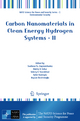 Carbon Nanomaterials in Clean Energy Hydrogen Systems - II - Svetlana Yu. Zaginaichenko; Dmitry V. Schur; Valeriy V. Skorokhod; Ayfer Veziroglu; Beycan IBrahimoglu