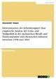 Determinanten der Arbeitslosigkeit: Eine empirische Analyse der Lohn- und Tarifpolitik in der sächsischen Metall- und Elektroindustrie und chemischen Industrie zwischen 1998 und 2003 - Alexander Haase