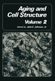 Aging and Cell Structure