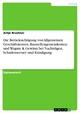 Die Berücksichtigung von Allgemeinen Geschäftskosten, Baustellengemeinkosten und Wagnis & Gewinn bei Nachträgen, Schadensersatz und Kündigung - Antje Bruchner