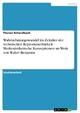 Wahrnehmungswandel im Zeitalter der technischen Reproduzierbarkeit - Medienästhetische Konzeptionen im Werk von Walter Benjamin - Florian Schwalbach