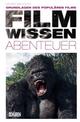 Filmwissen: Abenteuer - Georg Seeßlen