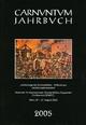 Carnuntum-Jahrbuch. Zeitschrift Fur Archaologie Und Kulturgeschichte Des Donauraumes / Zeitschrift Fur Archaologie Und Kulturgeschichte Des ... Militaria Aus Zerstorungshorizonten. 2005