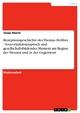 Rezeptionsgeschichte des Thomas Hobbes - Souveränitätsanspruch und gesellschaftsbildendes Moment am Beginn der Neuzeit und in der Gegenwart - Jonas Eberle