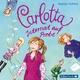 Carlotta 1: Carlotta - Internat auf Probe - Dagmar Hoßfeld; Marie Bierstedt