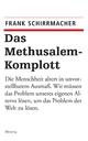 Das Methusalem-Komplott - Frank Schirrmacher
