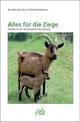 Alles für die Ziege - Annette Arnold; René Reibetanz