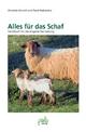 Alles für das Schaf - Annette Arnold; René Reibetanz