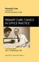 Prenatal Care, An Issue of Primary Care Clinics in Office Practice