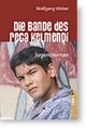Die Bande des Reca Kelmendi - Wolfgang Weber