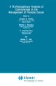 Multidisciplinary Analysis of Controversies in the Management of Prostate Cancer