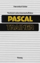 Technisch-naturwissenschaftlicher Pascal-Trainer - Hansrobert Kohler