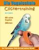 Die Vogelschule. Clickertraining für Papageien, Sittiche und andere Vögel - Ann Castro