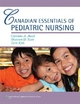 Canadian Essentials of Pediatric Nursing