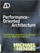 Performance-Oriented Architecture