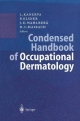 Condensed Handbook of Occupational Dermatology