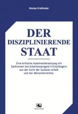 Der disziplinierende Staat - Nicolas Grießmeier