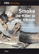 Smoke - the Killer in the Kitchen