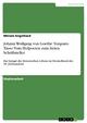 Johann Wolfgang von Goethe: Torquato Tasso. Vom Hofpoeten zum freien Schriftsteller - Miriam Engelhard